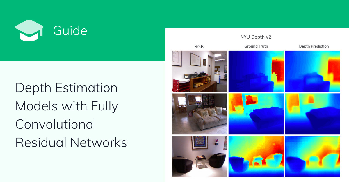 Depth Estimation Models with Fully Convolutional Residual Networks (FCRN)