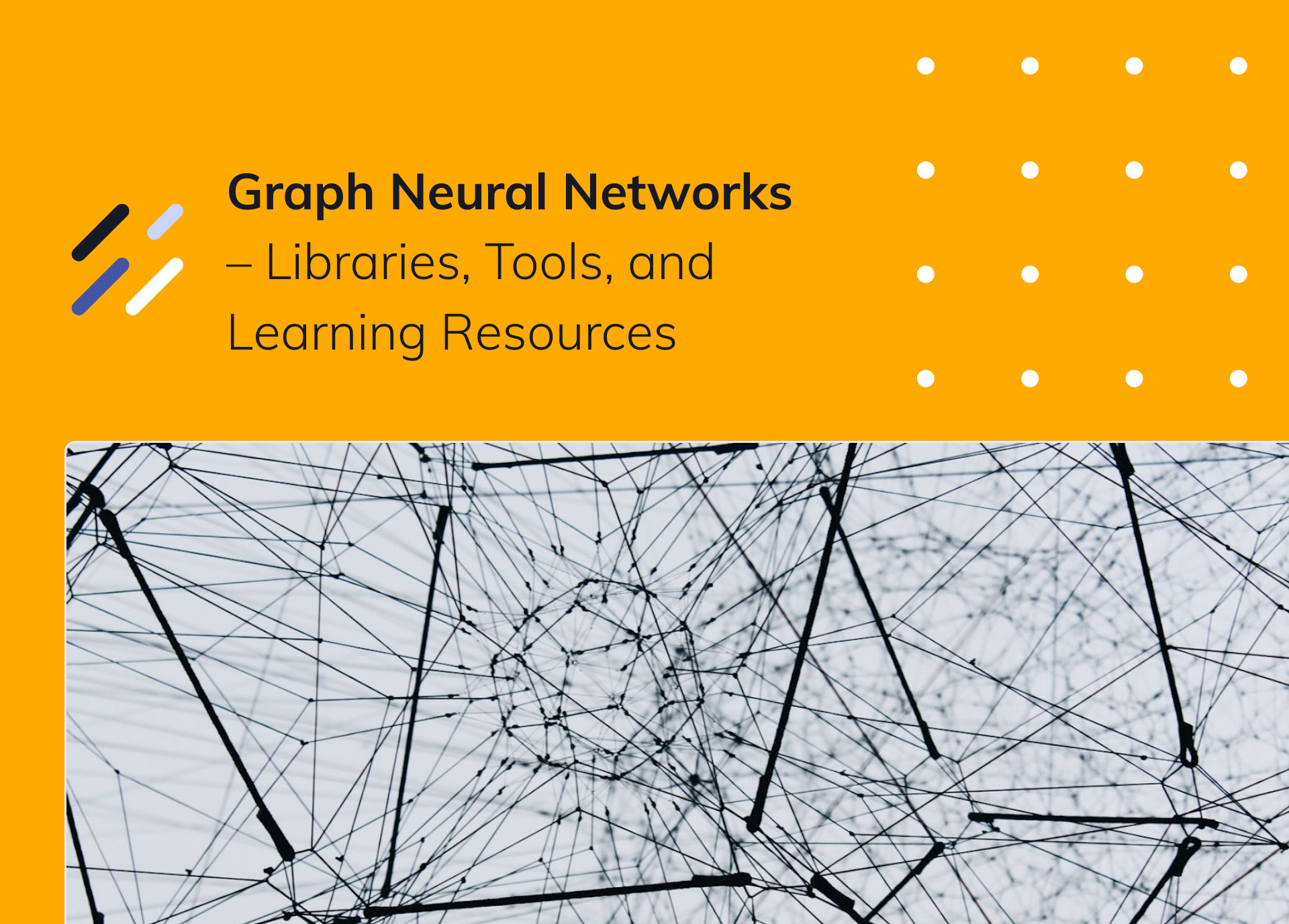 Graph Neural Networks – Libraries, Tools, and Learning Resources