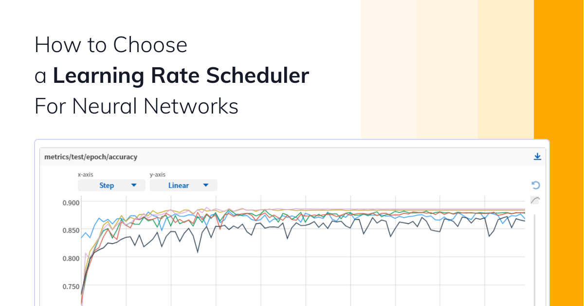 How to Choose a Learning Rate Scheduler For Neural Networks