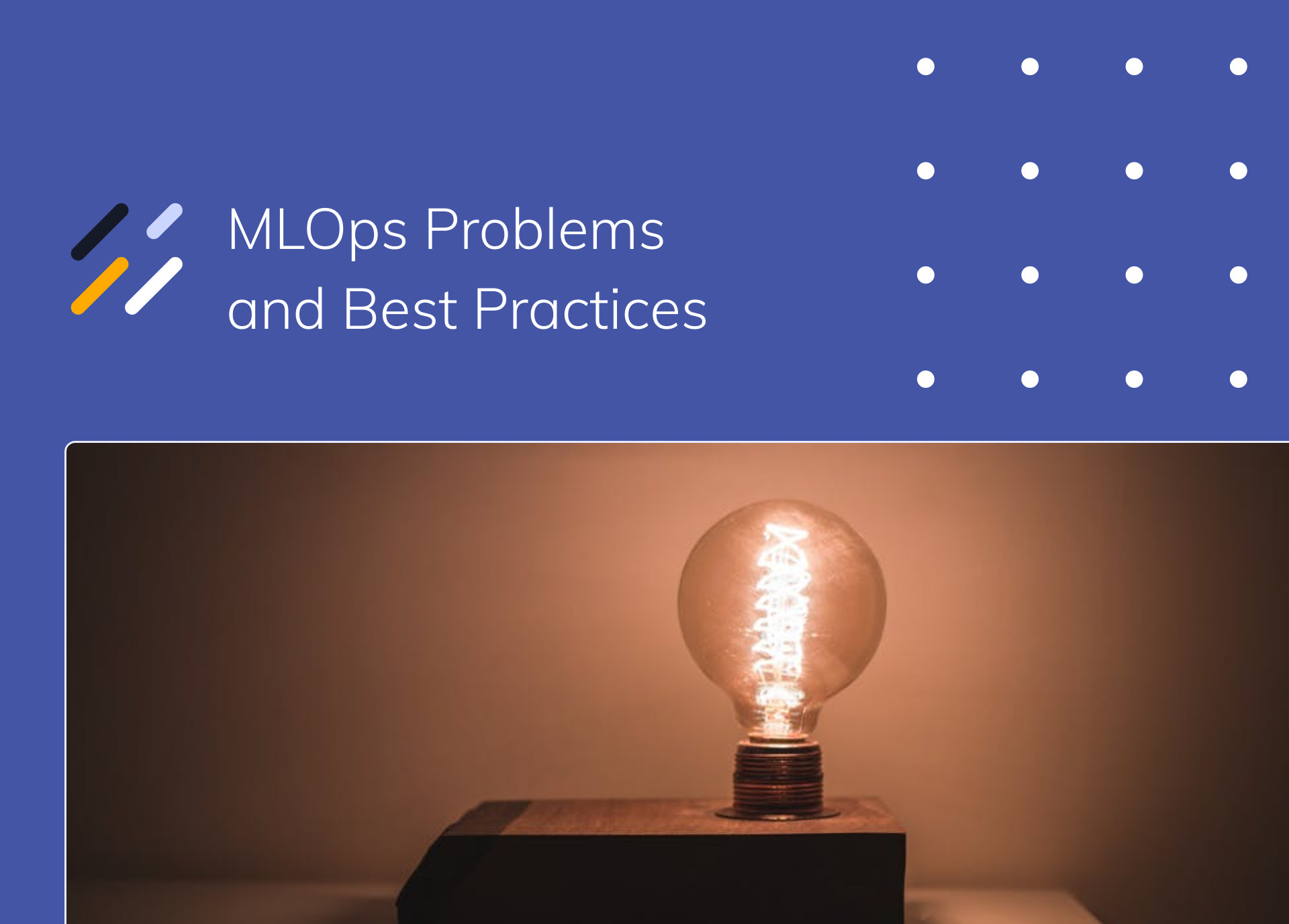 MLOps Problems and Best Practices