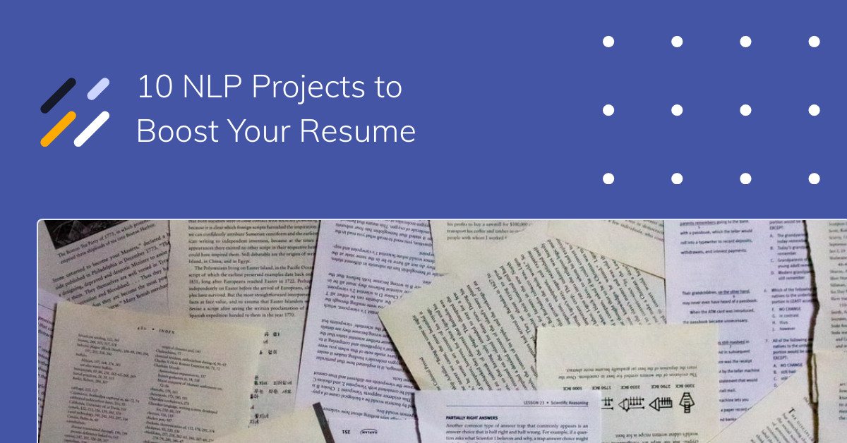 10 NLP Projects to Boost Your Resume