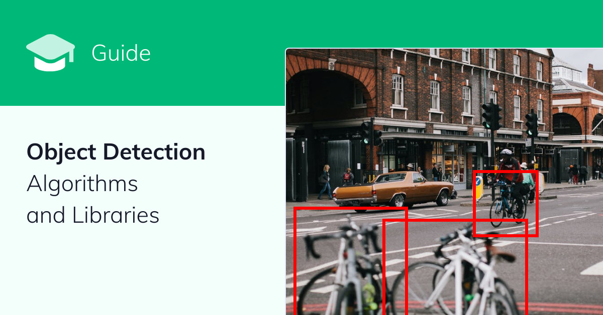 Object Detection Algorithms and Libraries