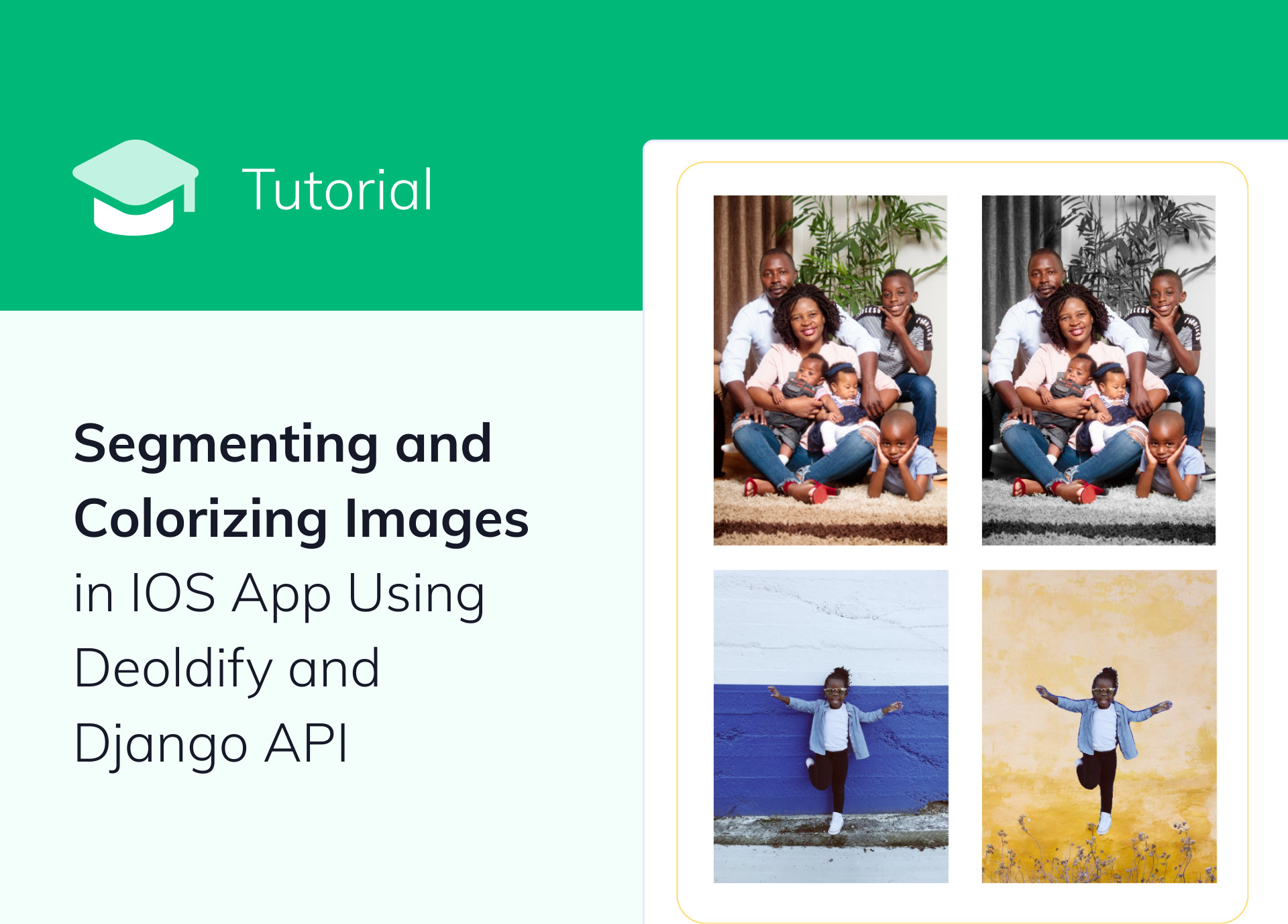 Segmenting and Colorizing Images in IOS App Using Deoldify and Django API