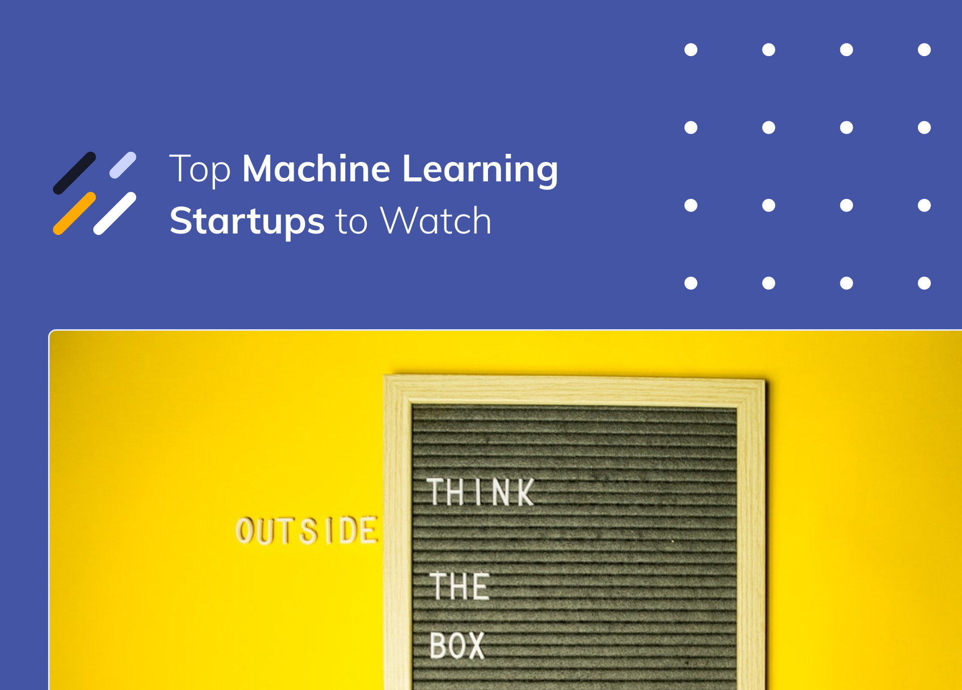Top Machine Learning Startups to Watch in 2021